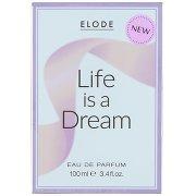Elode Life Is a Dream Woda Perfumowana Dla Kobiet